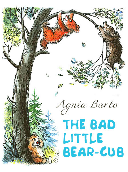 The Bad Little Bear-Cub Barto A.