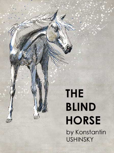 The Blind Horse Ushinsky K.
