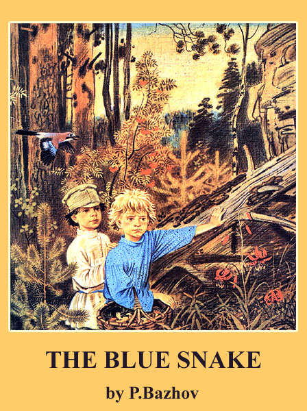 The Blue Snake Bazhov P.