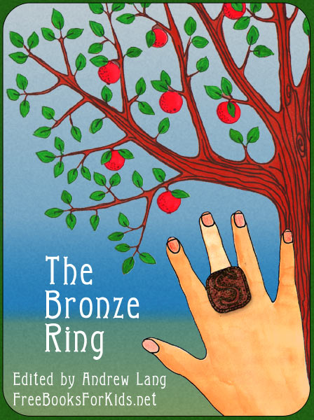 The Bronze Ring Andrew Lang