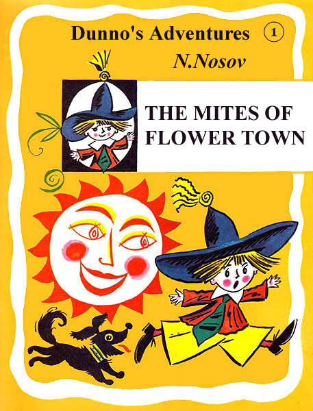 1.  The Mites of Flower Town Nosov N.