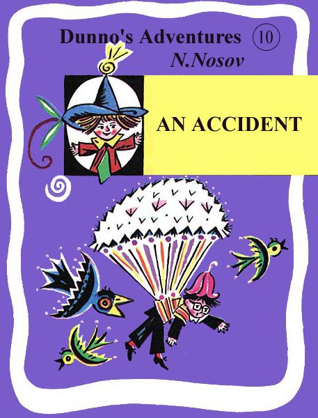 10. An Accident Nosov N.