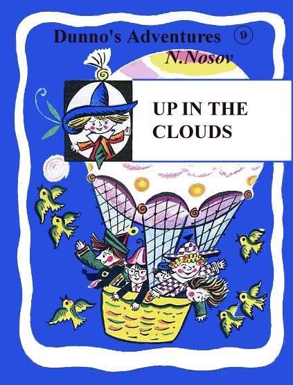 9. Up in the Clouds Nosov N.