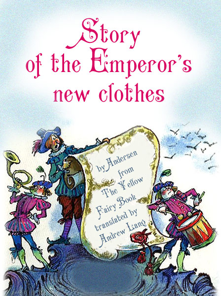 Story of the Emperor's New Clothes Andersen H.C.