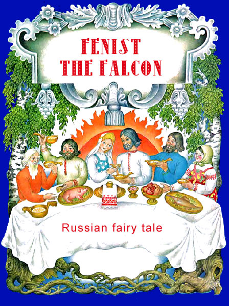 Fenist the Falcon Russian fairy tale