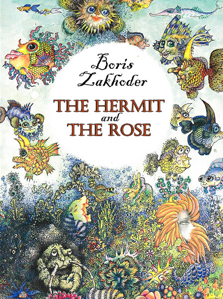 The Hermit And The Rose Zakhoder B.