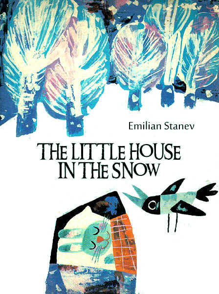 The Little House In The Snow Stanev E.