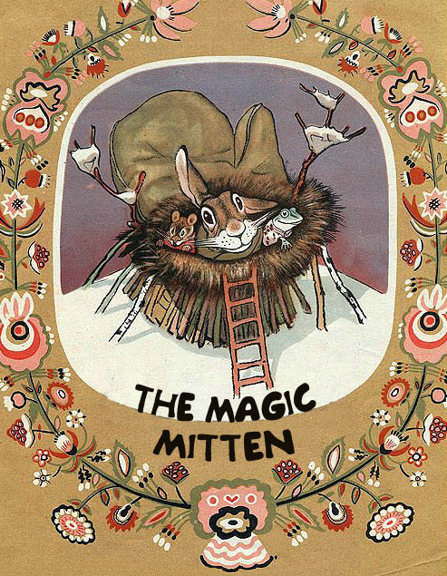 The Magic Mitten Ukrainian Folk Tale