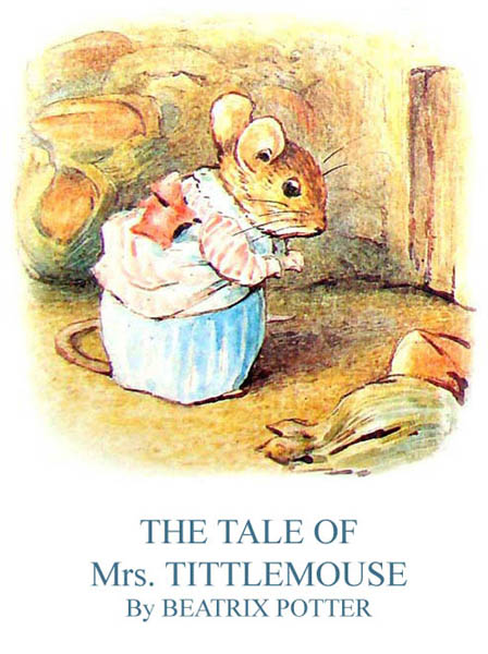 The Tale of Mrs. Tittlemouse Potter B.