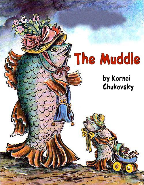 The Muddle Chukovsky K.