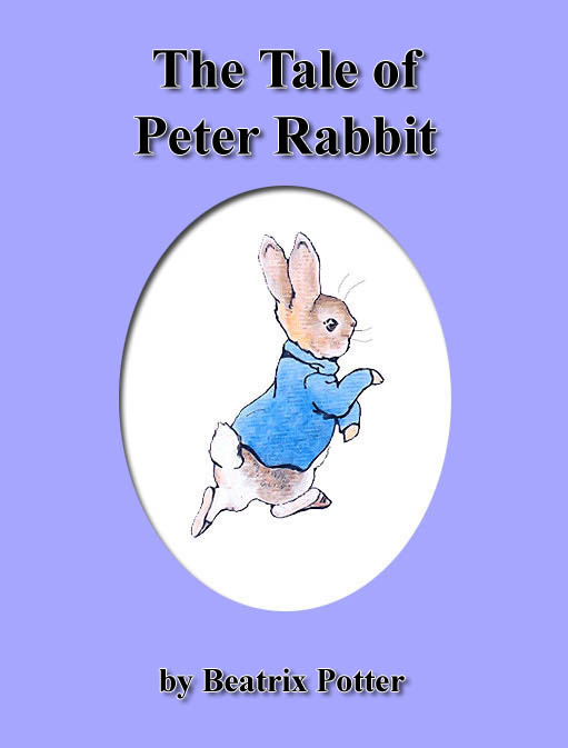 The Tale of Peter Rabbit Potter B.