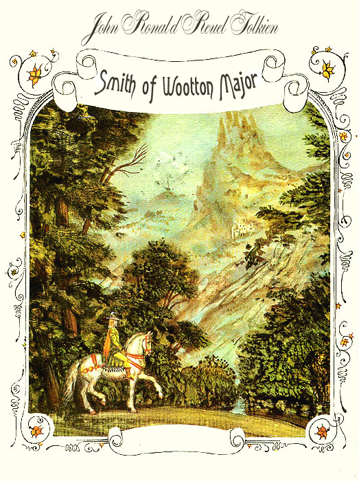 Smith of Wootton Major Tolkien J.