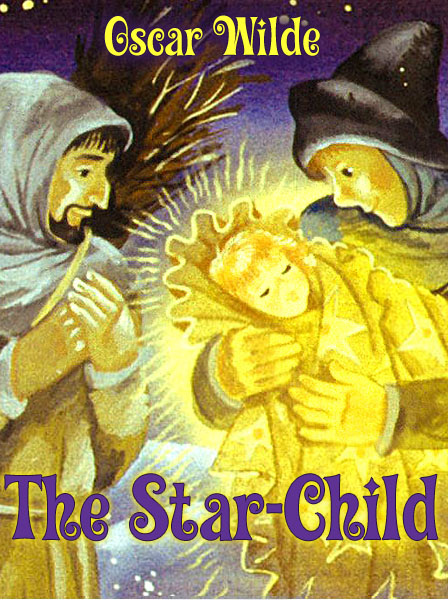 The Star-Child Wilde O.