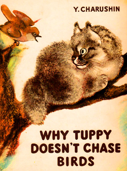 Why Tuppy Doesnt Chase Birds Charushin Y.